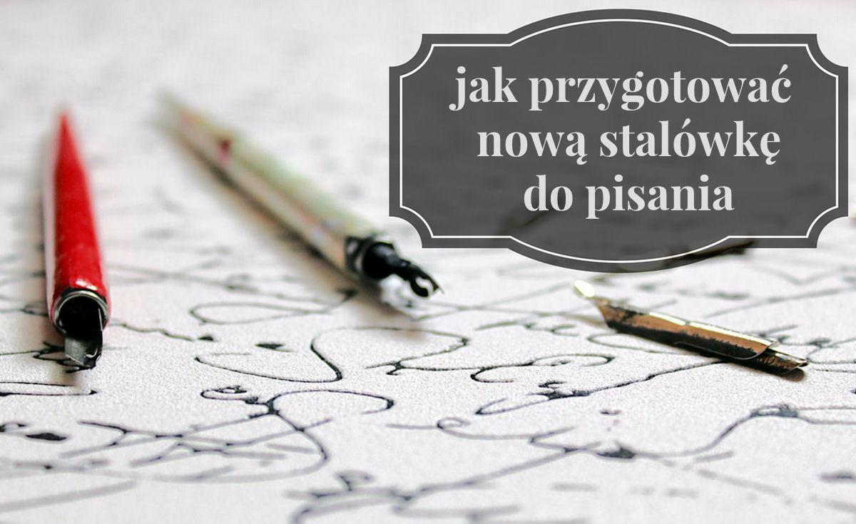 sierysuje.pl kaligrafia początki stalówka obsadka