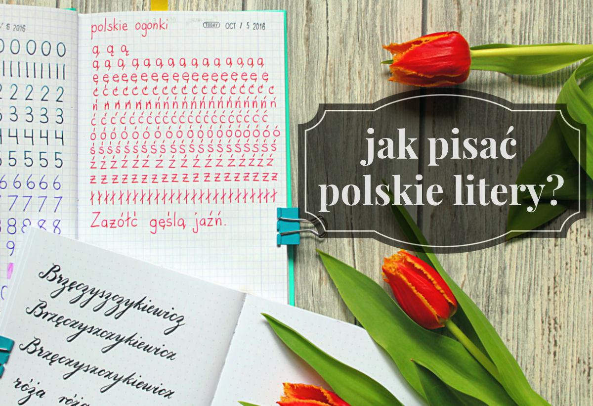 sierysuje.pl jak kaligrafowac polskie litery
