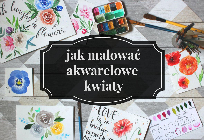 sierysuje.pl jak malować akwarelowe kwiaty