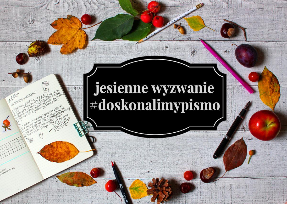 sierysuje.pl jesienne wyzwanie #doskonalimypismo