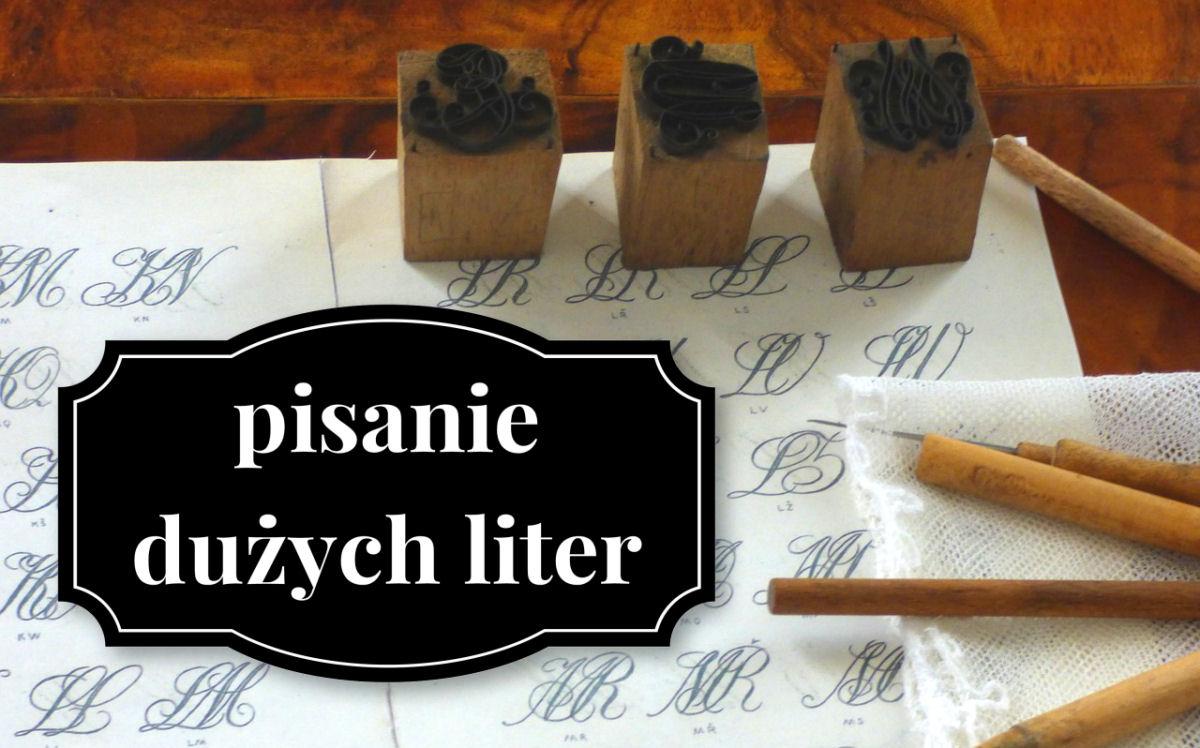 sierysuje.pl kaligrafia duże wielkie litery