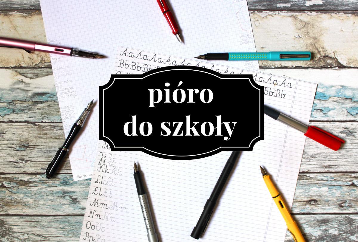 sierysuje.pl pióro wieczne dla dziecka do szkoły