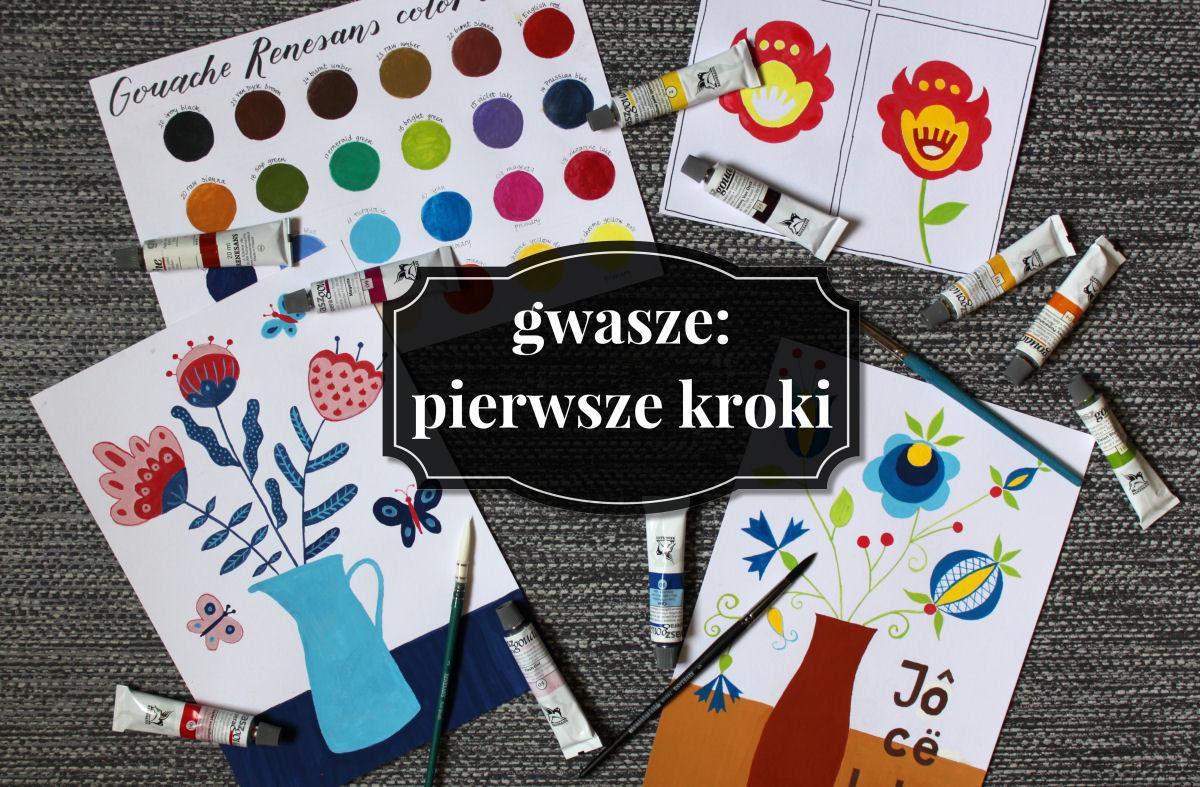 sierysuje.pl gwasze gwasz dla początkujących gouache