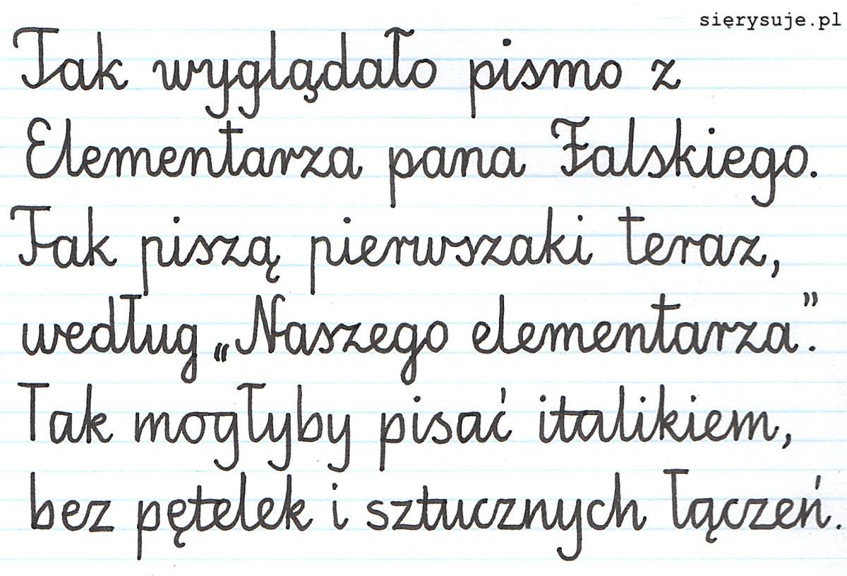 sierysuje.pl pismo elementarzowe Falski Nasz elementarz italik