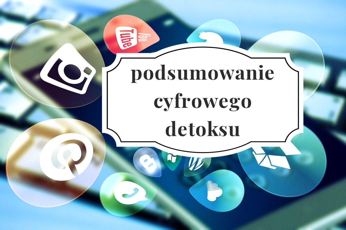 sierysuje.pl podsumowanie cyfrowego detoksu