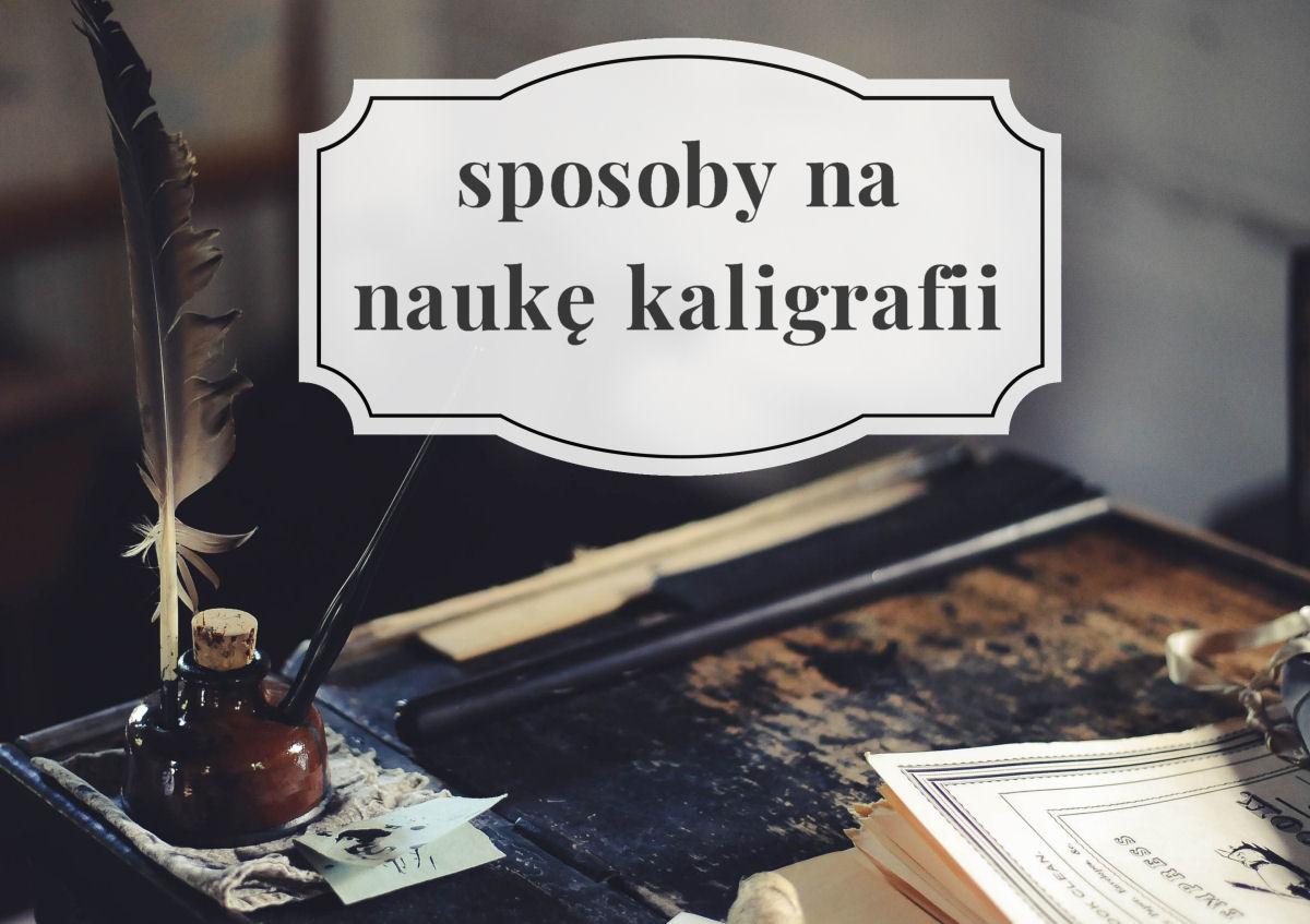 sierysuje.pl nauka nowego kroju pisma kaligrafia